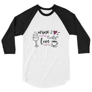 Wine A Little Raglan TShirt