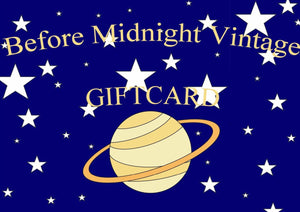 Gift Card | before midnight vintage