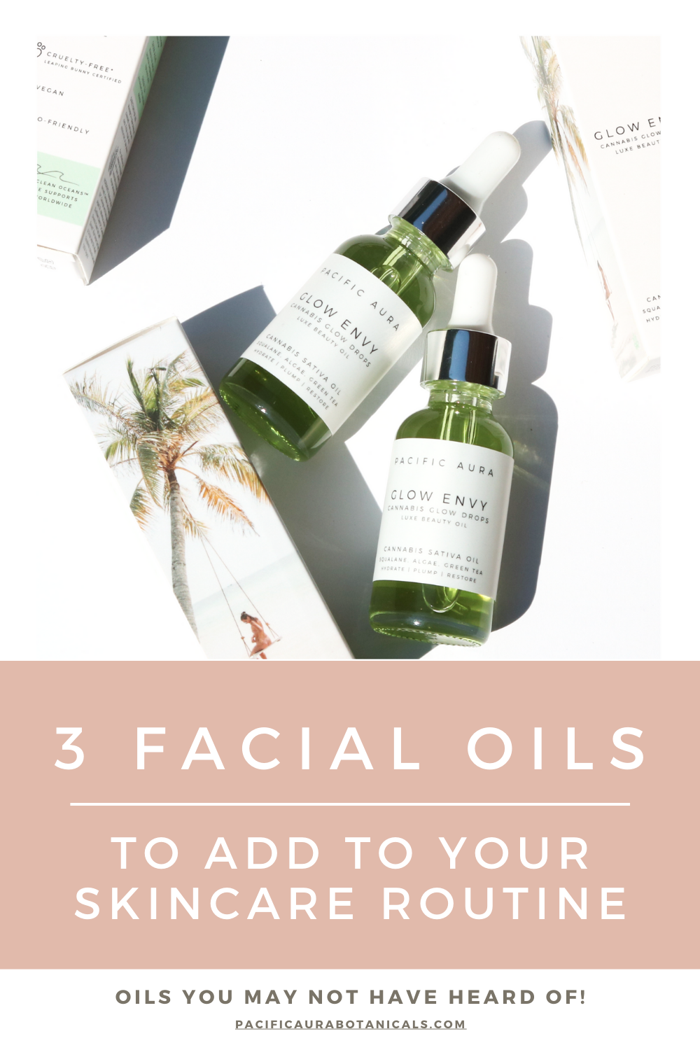 3 facial oils to add to your skincare routine
