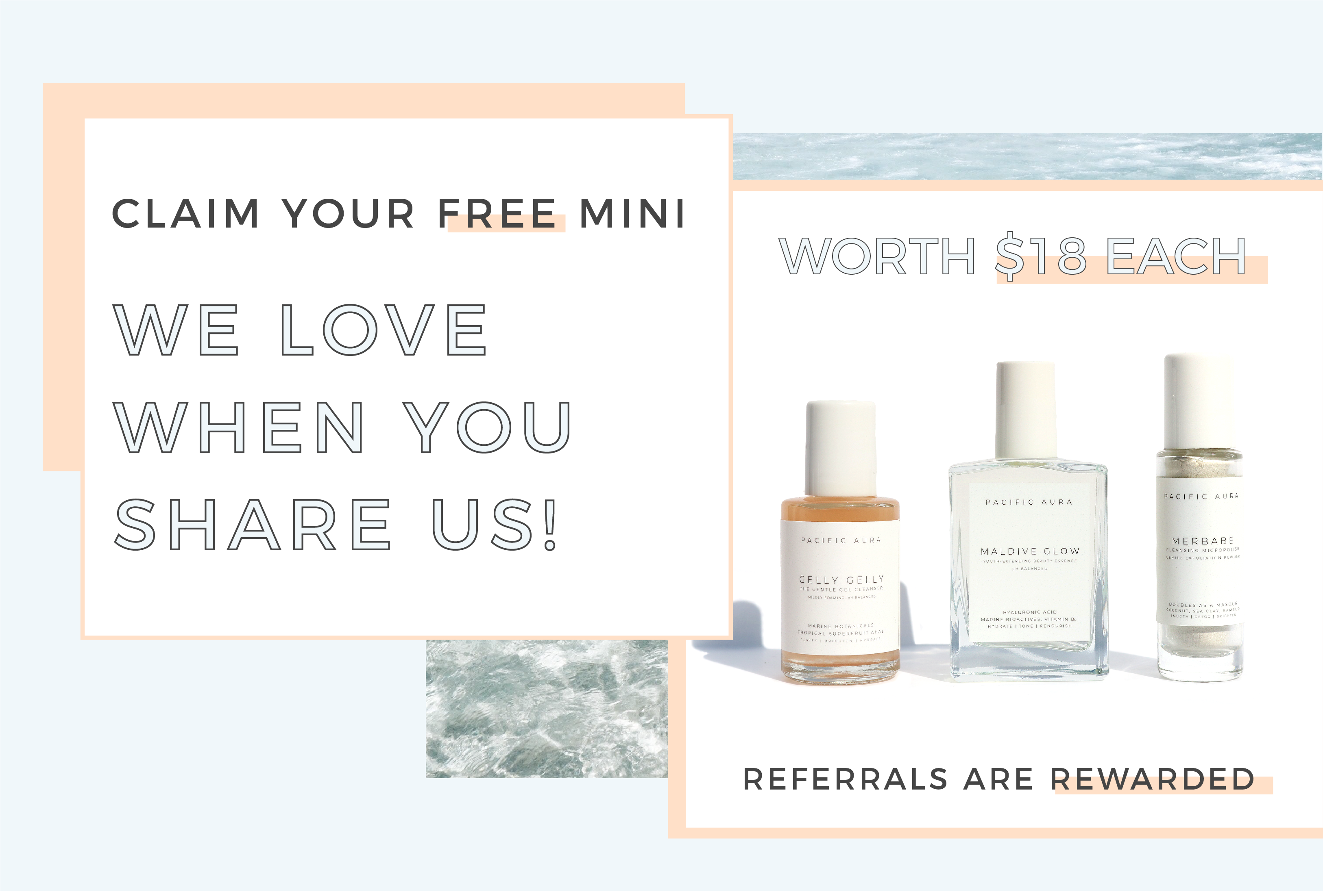CLEAN BEAUTY REFERRAL PROGRAM PACIFIC AURA BOTANICALS