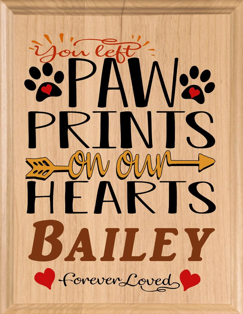 You Left Paw Prints on our Hearts