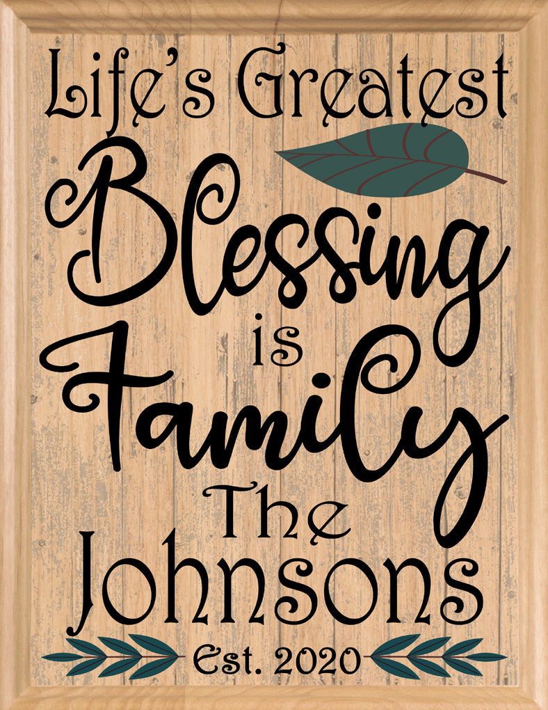 Family is Life's Greatest Blessing Sign