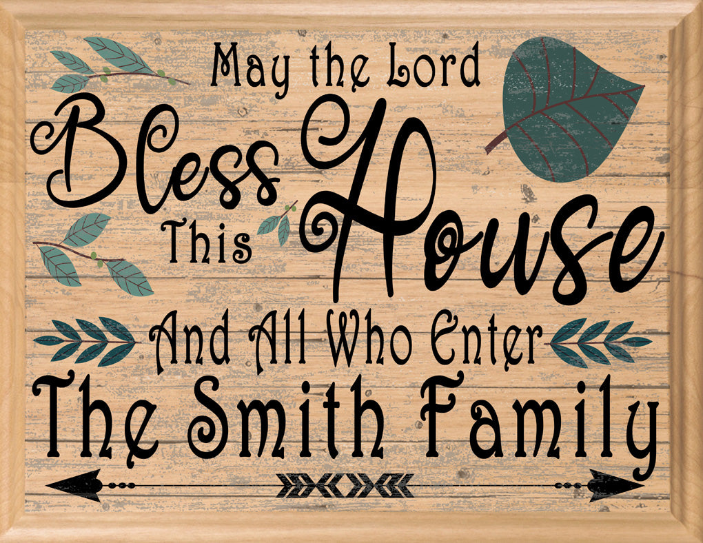 May The Lord Bless This House Sign