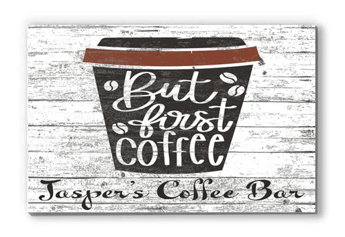 Customized Name Sign But First Coffee Cup Wood Wall Décor for Kitchen, Coffee Bar, Office, Housewarming Gift Idea
