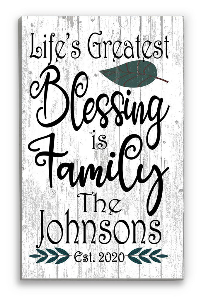 Greatest Blessing Is Family
