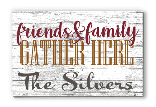 Customized Name Sign Friends and Family Gather Here, Personalized Wood Farmhouse Décor for Home, Wedding, Family or Couples Gift Idea