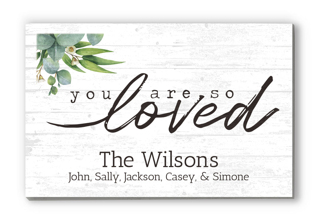"""You are so Loved"" Personalized Farmhouse Decor Solid Wood Quote Sign Family Wall Art - 16.5"" x 10.5"""