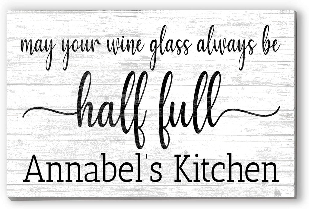 Customized Name Sign Glass Half Full Personalized Wood Farmhouse Décor for Home, Kitchen, Wine Bar, Couples Gift Idea