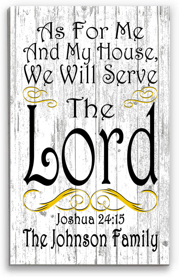 Personalized Joshua 24:15 Sign As For Me And My House We Will Serve The Lord