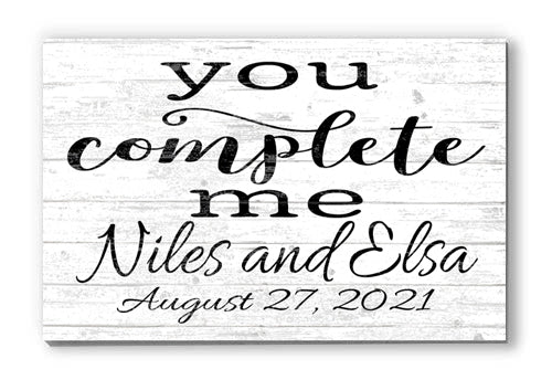 Customized Name Sign You Complete Me Personalized Wood Farmhouse Décor for Home, Anniversary, Wedding, Couples Gift Idea