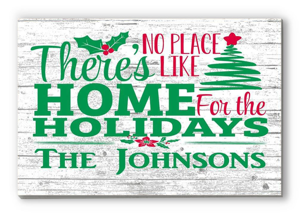 Christmas Sign Family Name Farmhouse Style Wood Wall Art There's No Place Like Home For The Holidays