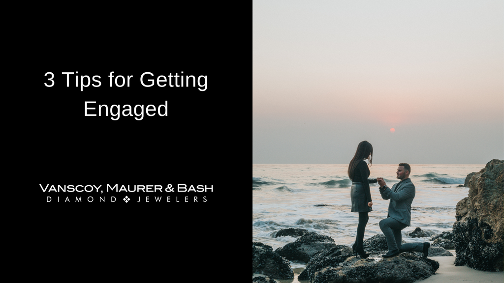 3 Tips for Getting Engaged