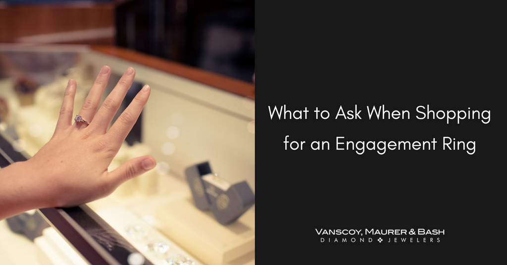 5 Questions You Should Ask When Shopping for Engagement Rings