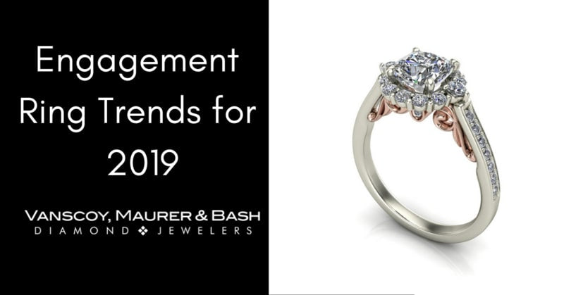 Engagement Ring Trends for 2019
