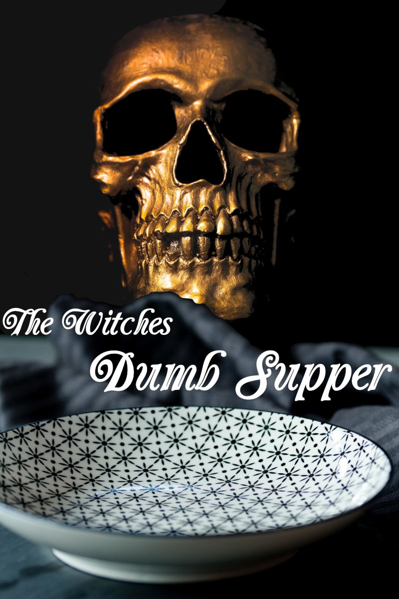 The Witches Dumb Supper