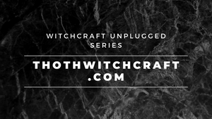 Witchcraft Unplugged Series