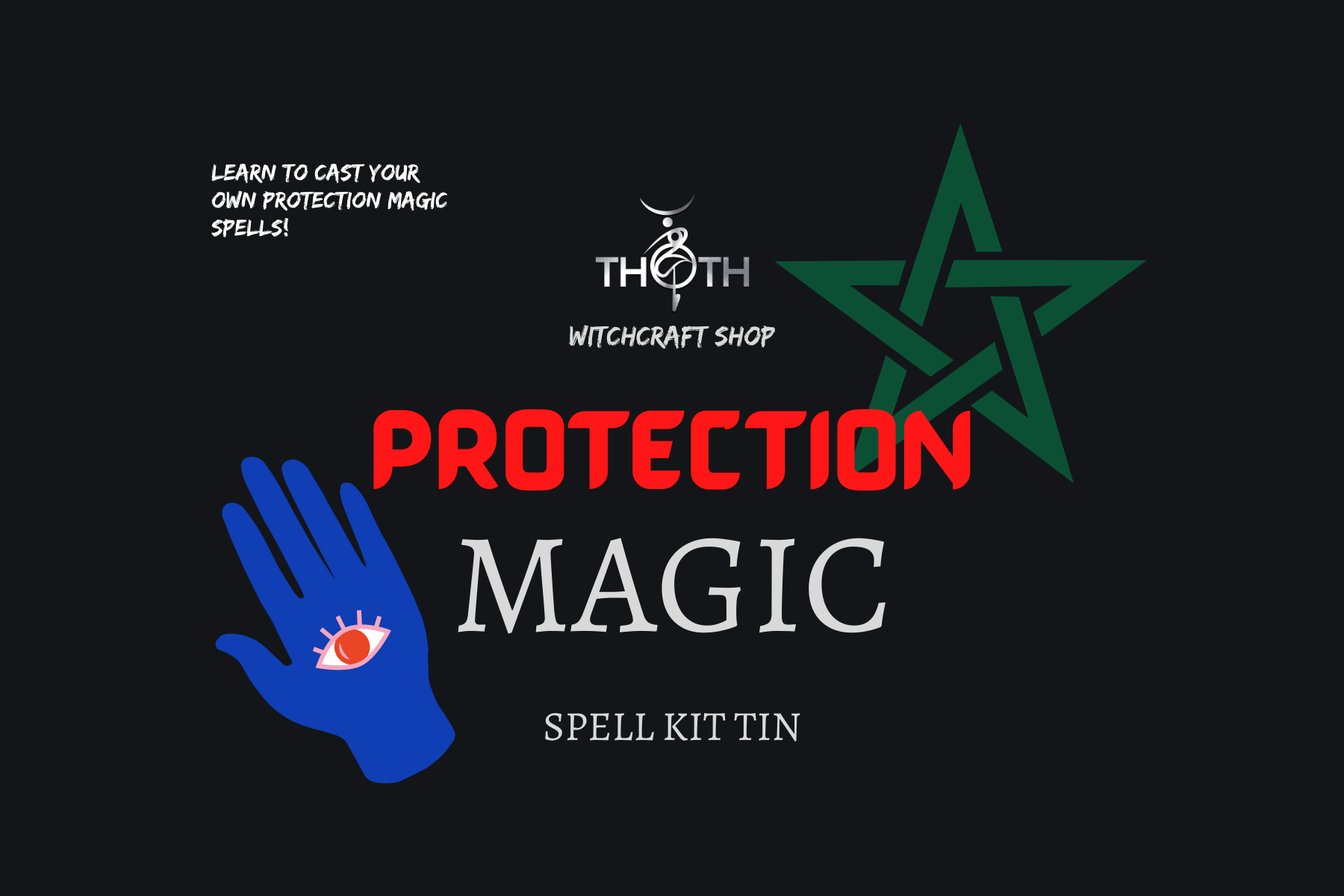 Protection Magic Spell Kit