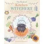 The Book of Kitchen Witchery (by Cerridwen Greenleaf)