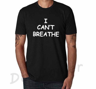 I Can't Breathe Shirt!