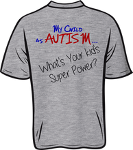 Load image into Gallery viewer, Autism super power Short sleeve T shirt