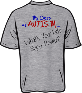 Autism super power Short sleeve T shirt
