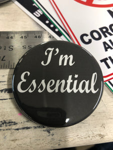 I'm Essential button 2.25""