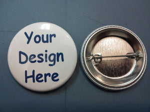 2 1/4 inch pin back buttons.