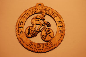 BICYCLE I'D RATHER BE RIDING LASER CUT ORNAMENT