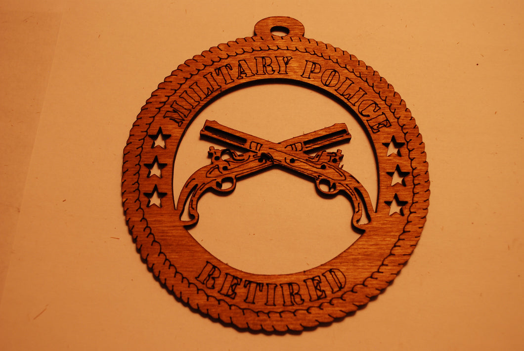 MILITARY POLICE RETIRED  LASER CUT ORNAMENT