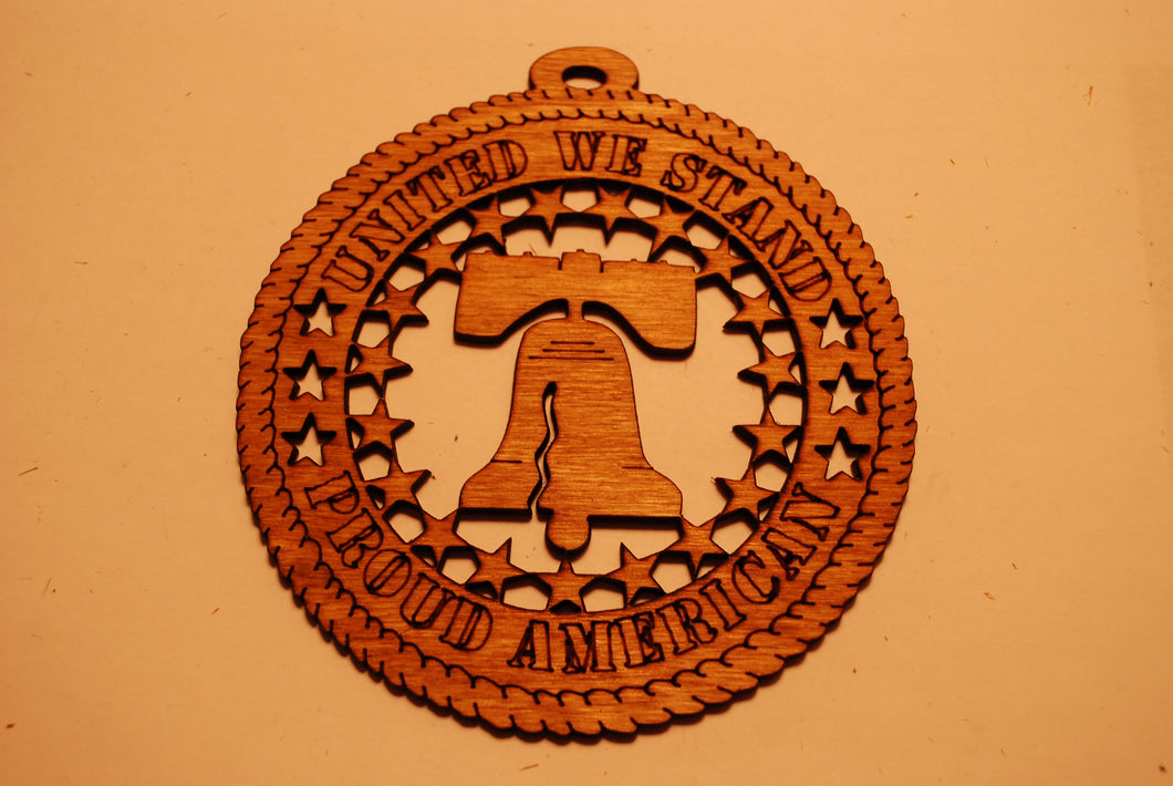 UNITED WE STAND PROUD AMERICAN LASER CUT ORNAMENT