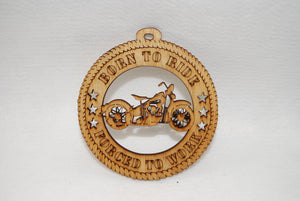 BORN TO RIDE MOTORCYCLE  LASER CUT ORNAMENT