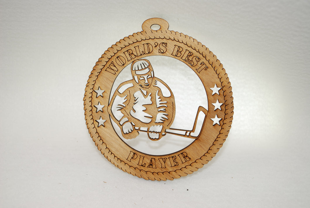 WORLD'S BEST PLAYER  HOCKEY LASER CUT ORNAMENT