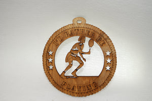 FEMALE I'D RATHER BE PLAYING TENNIS LASER CUT ORNAMENT