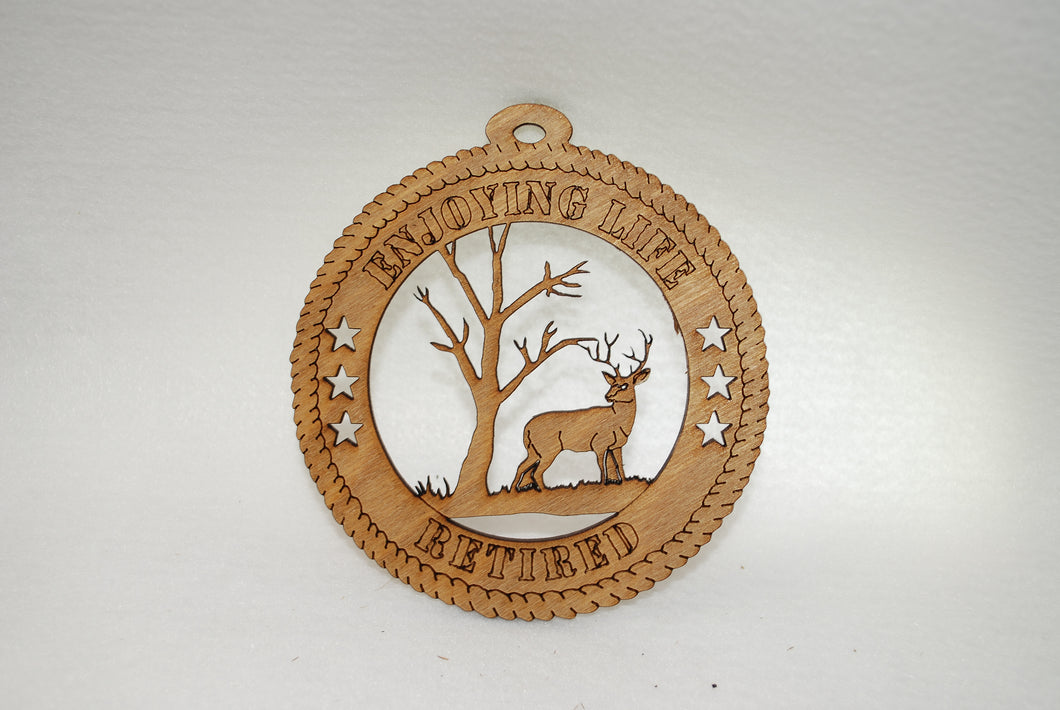 ENJOYING LIFE RETIRED DEER LASER CUT ORNAMENT