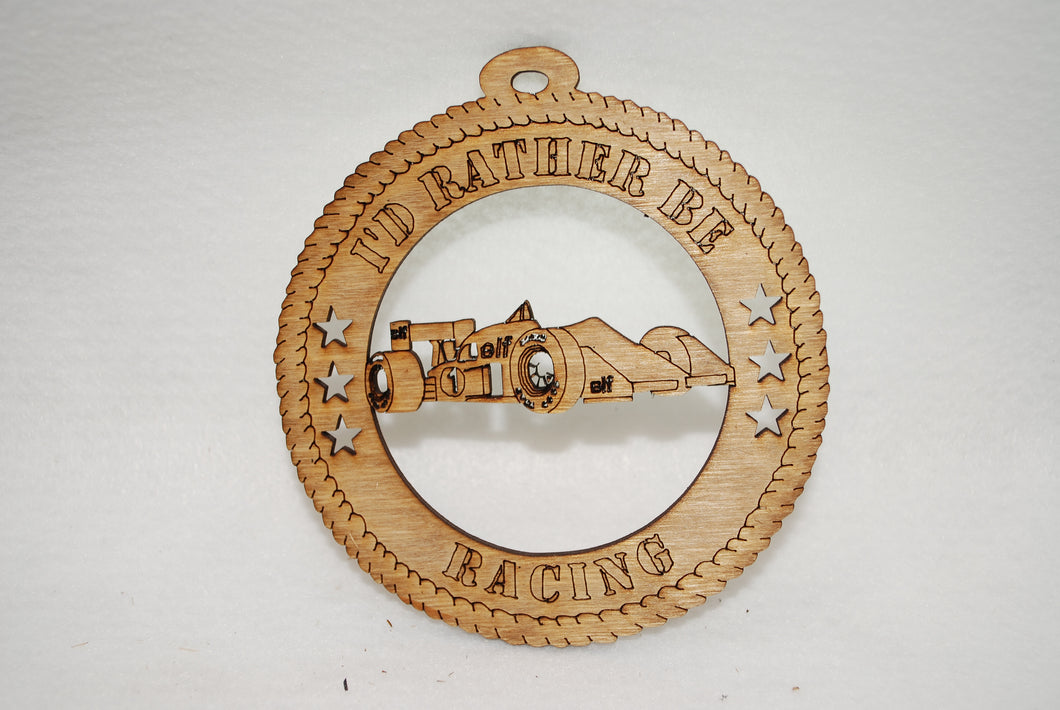 I'D RATHER BE RACING  LASER CUT ORNAMENT