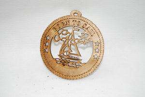 BORN TO SAIL LASER CUT ORNAMENT