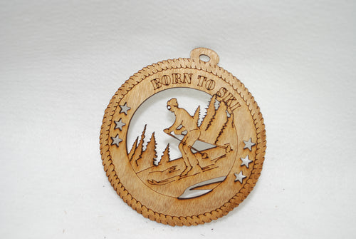 BORN TO SKI LASER CUT ORNAMENT