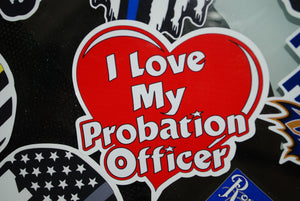 I Love My Probation Officer Sticker