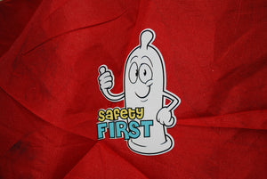 Safety First Condom