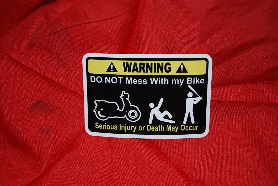 Warning Don't Mess With My Bike Baseball Bat