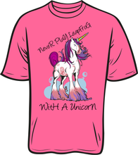Load image into Gallery viewer, Never Leapfrog A Unicorn T shirt pink