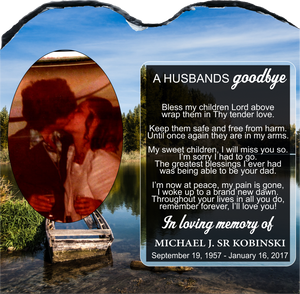 A Husbands GoodBye Memorial Slate
