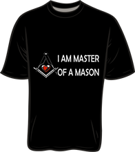 Load image into Gallery viewer, I Am Master Of A Mason