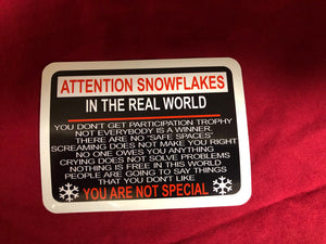 Attention Snowflakes Sticker