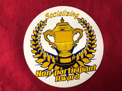 Socializing Non Participant Award Sticker
