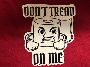 Don't Tread On Me TP Sticker