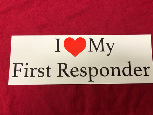 I Love My First Responder Bumper Sticker