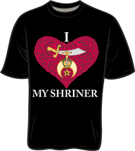 Load image into Gallery viewer, I Love My Shriner