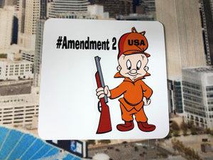 Second amendment E. Fudd Sticker You Cant take our guns away