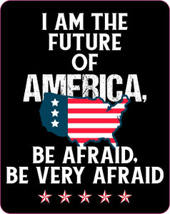 I am the future of america sticker